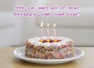 Send your Step-Son this birthday card to tell her you hope all her ...