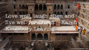 Favorite Karen Kingsbury Leaving Quotes