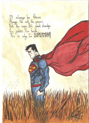 Superman with Quotes by redsketch72