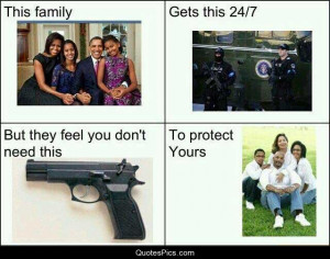 First Family wants to take away our protection – Gun Control