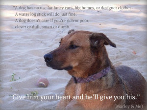 Dogs – John Grogan motivational inspirational love life quotes ...