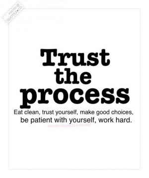 Trust The Process Quote