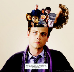know what it's like to be afraid of your own mind — Spencer Reid