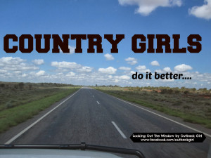 Country Girls Do It Better Quotes Country girls