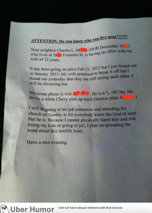... passive aggressive note to his neighbors about his cheating wife