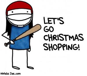 Christmas Shopping Quotes Funny Christmas shopping humor