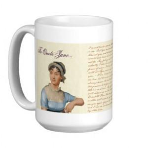 To Quote Jane Austen Quotes Tea Coffee Mug
