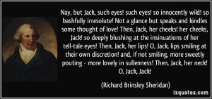 More Richard Brinsley Sheridan Quotes