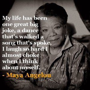 Maya Angelou 1928 - 2014