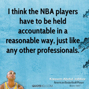 think the NBA players have to be held accountable in a reasonable ...