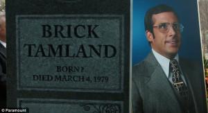 ... trailers shows Ron Burgundy smoking Crack and Brick Tamland's