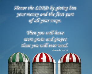 Honor the LORD by giving him your money and the first part of all your ...