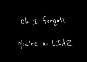 Liars and Cheaters Quotes Relationship