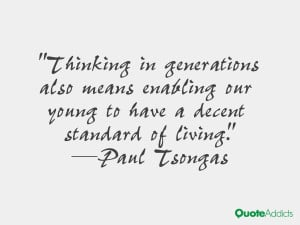 paul tsongas quotes thinking in generations also means enabling our ...