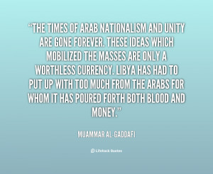 quote-Muammar-al-Gaddafi-the-times-of-arab-nationalism-and-unity-1 ...
