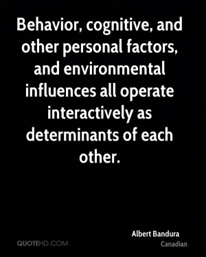 Behavior, cognitive, and other personal factors, and environmental ...