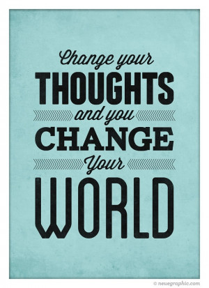 ... Monday: Change Your Thoughts, Change Your Words, Change Your Life