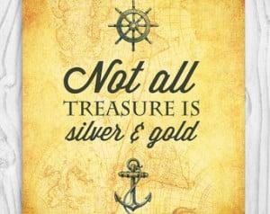... Treasure Quote, Treasure Map Art, Anchor Art Print, Pirate Art 8 x 10