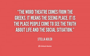 Inspirational Quotes About Theatre Preview quote