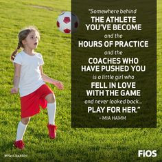 Mia Hamm Quote on Playing for the Love of the Game #soccer More