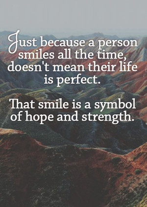 smile-symbol-hope-and-strength-life-quotes-sayings-pictures.jpg