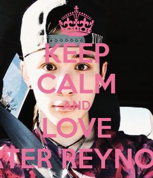 Keep Calm and Love Carter Reynolds