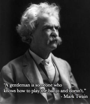 Mark Twain..this made me laugh!