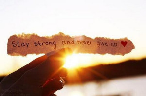 inspirational_quote_stay_strong_and_never_give_up1.jpg