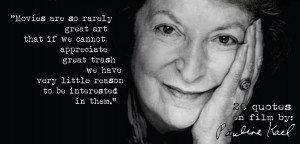 click-the-image-for-19-more-pauline-kaels-quotes-on-film12.jpg