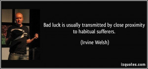 Luck Quotes Quote Bad