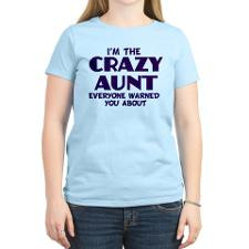 crazy aunt Women's Light T-Shirt for