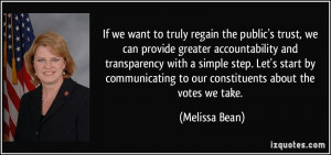 If we want to truly regain the public's trust, we can provide greater ...