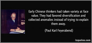 Early Chinese thinkers had taken variety at face value. They had ...