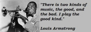 Louis armstrong famous quotes 2
