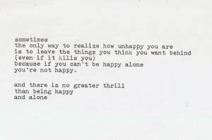 Quotes About Being Alone And Happy Happy being al.