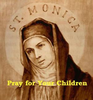 Novena to St Monica, Day 1