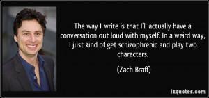 More Zach Braff Quotes