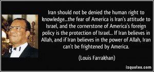 ... Iran believes in Allah, and if Iran believes in the power of Allah