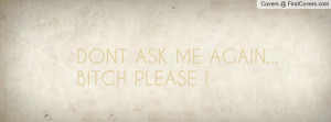 dont_ask_me_again-97343.jpg?i