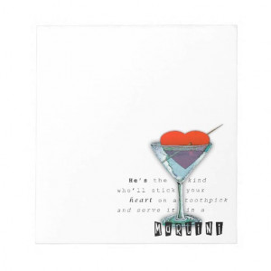 Funny Martini Quote Note Pads