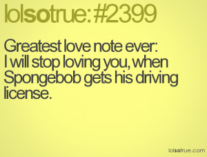Greatest love note ever: I will stop loving you, when Spongebob gets ...