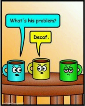 Coffee BREAK HUMOR