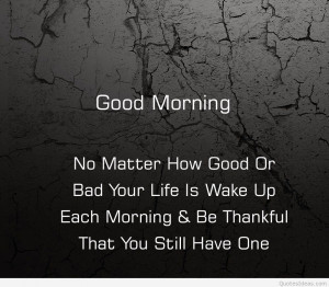 tag archives good morning quotes good morning awesome quote