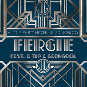 Fergie – A Little Party Never Killed Nobody (All We Got) ft. Q-Tip ...