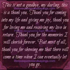 ... my darling this is a thank you thank you for coming into my life and
