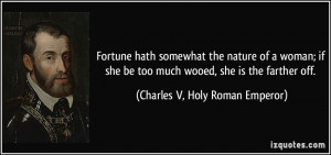 More Charles V, Holy Roman Emperor Quotes