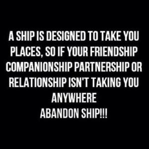 SHIP.....ABANDON SHIP!!