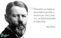 frase max weber more max weber frases max phrases day