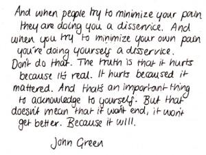quotes pain feelings john green