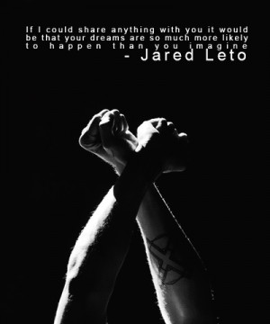 Jared leto ~ Quotes | via Tumblr